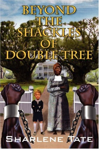 9781432716493: Beyond the Shackles of Double Tree