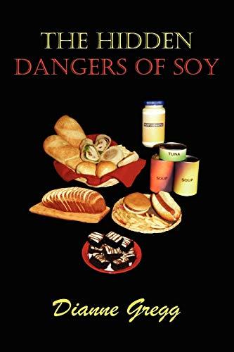 9781432717025: The Hidden Dangers of Soy
