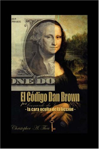 9781432717513: EL CÓDIGO DAN BROWN por Leonardo da Vinci -La cara oculta de la ficcion (Spanish Edition)
