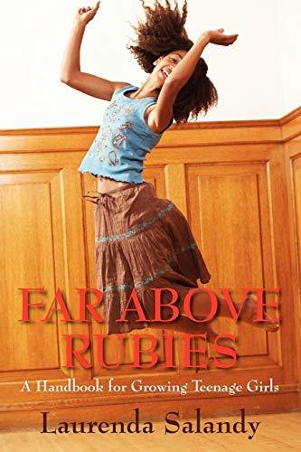9781432717773: Far Above Rubies: A Handbook for Growing Teenage Girls