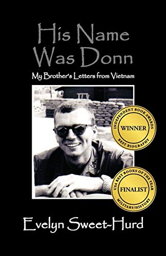 9781432717797: His Name Was Donn: My Brother's Letters from Vietnam