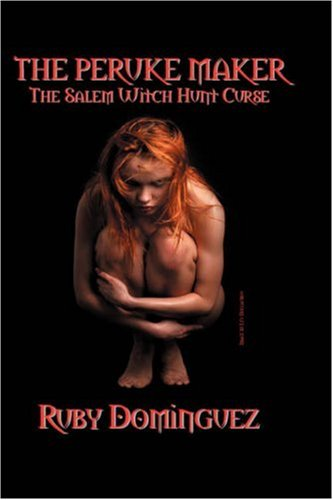 9781432717827: THE PERUKE MAKER: The Salem Witch Hunt Curse