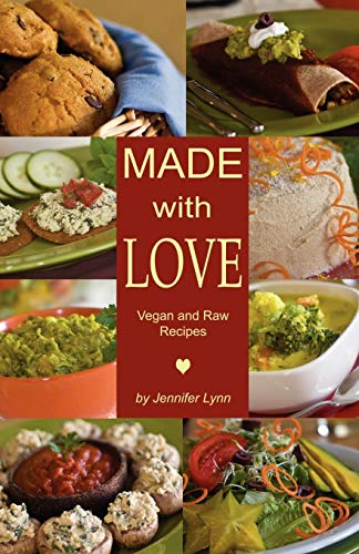 9781432718282: Made with Love: Vegan and Raw Recipes