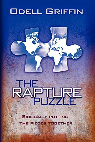 9781432718510: The Rapture Puzzle: Biblically Putting the Pieces Together