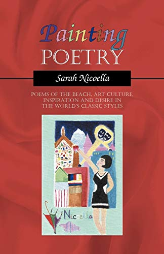 9781432718923: Painting Poetry: Poems of the Beach, Art Culture, Inspiration and Desire in the World's Classic Styles