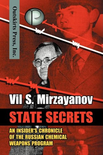 9781432719234: State Secrets: An Insider's Chronicle of the Russian Chemical Weapons Program