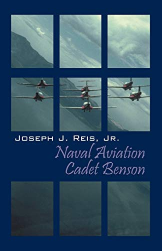 9781432720490: Naval Aviation Cadet Benson