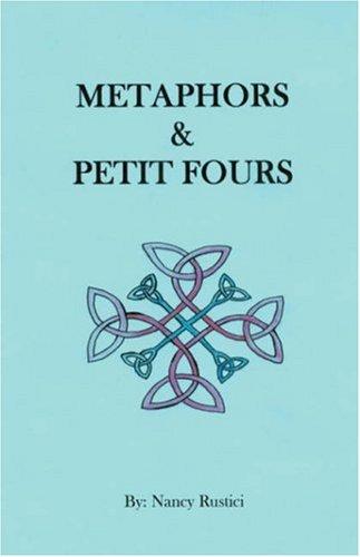 Metaphors and Petit Fours: Nancy Rustici