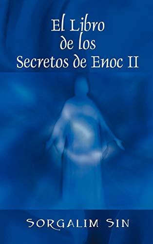 9781432721992: El Libro de los Secretos de Enoc II (Spanish Edition)