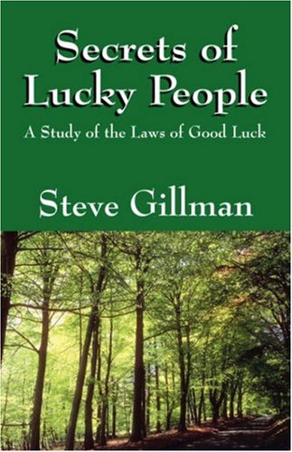 9781432722364: Secrets of Lucky People: A Study of the Laws of Good Luck