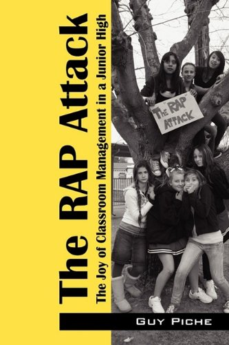 The Rap Attack: The Joy of Classroom: Guy Piche