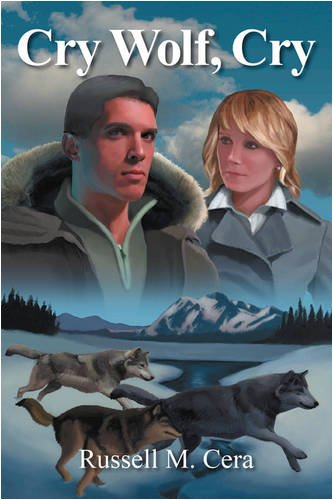 Cry Wolf, Cry: Cera, Russell M
