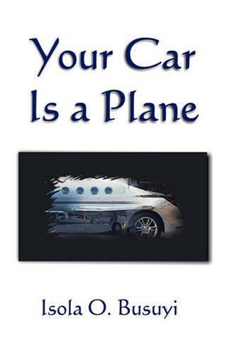 9781432724467: Your Car Is a Plane