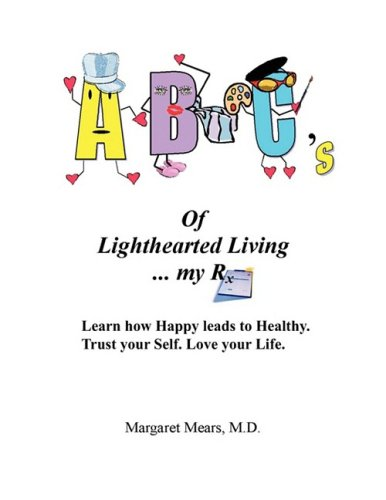 9781432724801: ABC's of Lighthearted Living.My RX
