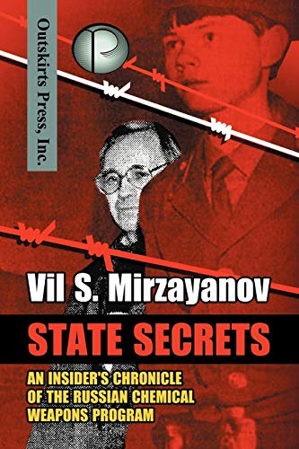 9781432725662: State Secrets: An Insider's Chronicle of the Russian Chemical Weapons Program
