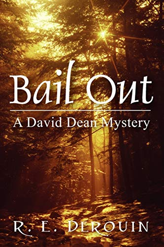 9781432725976: Bail Out: A David Dean Mystery