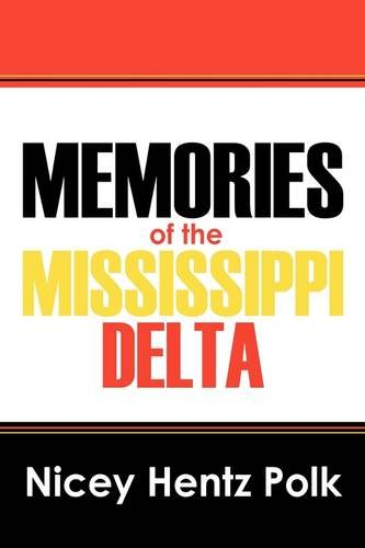 9781432726133: Memories of the Mississippi Delta