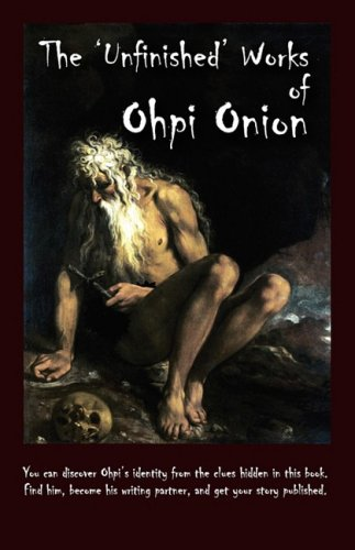The 'Unfinished' Works of Ohpi Onion: Onion, Ohpi