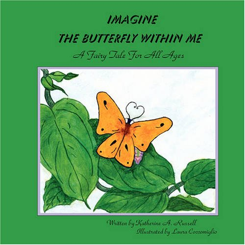 Imagine the Butterfly Within Me: Katherine Russell