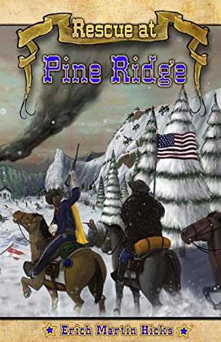 9781432728229: Rescue at Pine Ridge: Based on a True American Story
