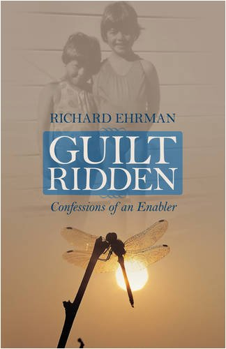 9781432729356: Guilt Ridden: Confessions of an Enabler