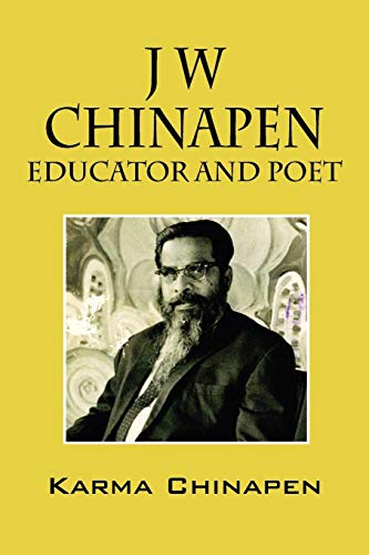 J W Chinapen: Educator and Poet (Paperback): Karma Chinapen