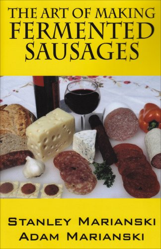 9781432732578: The Art of Making Fermented Sausages