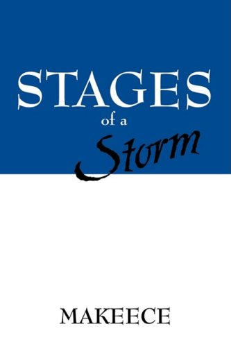 Stages of a Storm: Makeece