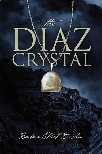 9781432733018: The Diaz Crystal
