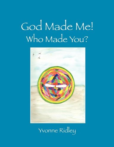 9781432733155: God Made Me!: Who Made You?