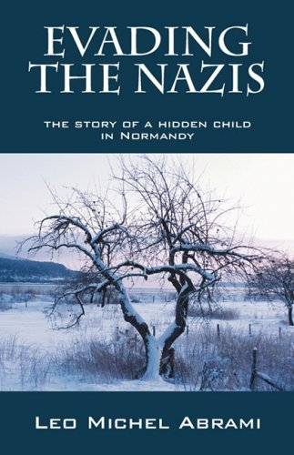 9781432734299: Evading the Nazis: The Story of a Hidden Child in Normandy