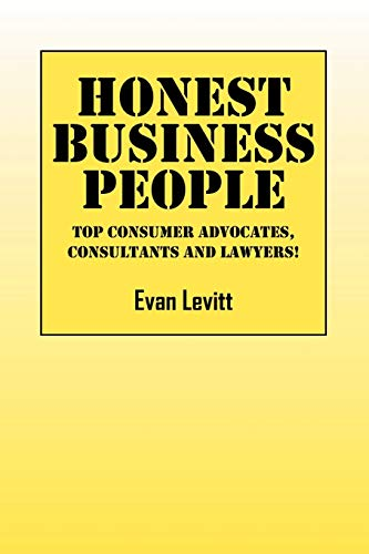 9781432734794: Honest Business People: Top Advocates, Consultants and Lwayers!