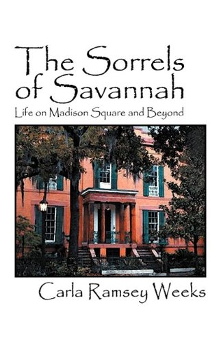 9781432734855: The Sorrels of Savannah: Life on Madison Square and Beyond