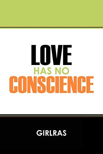 Love Has No Conscience: Girlras