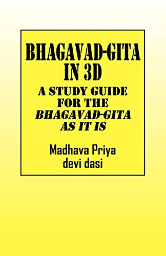 9781432737269: Bhagavad-Gita in 3D: A Study Guide for The Bhagavad-Gita As It Is