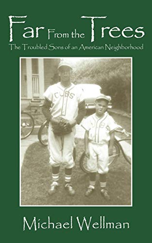 9781432737399: Far From the Trees: The Troubled Sons of an American Neighborhood