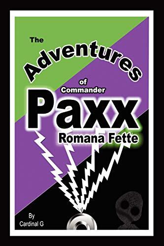 9781432737412: The Adventures of Commander Paxx Romana Fette