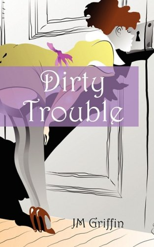 9781432738105: Dirty Trouble