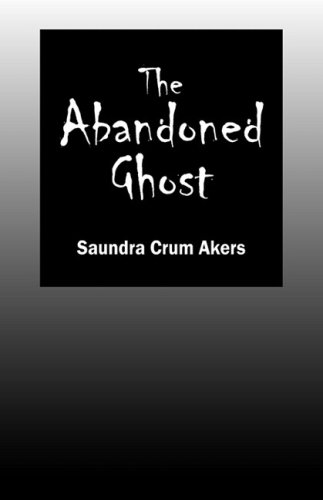 9781432738341: The Abandoned Ghost