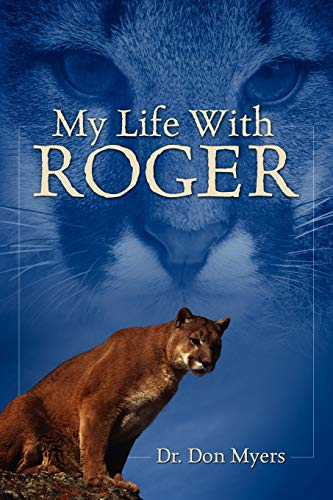 My Life with Roger: Don Myers