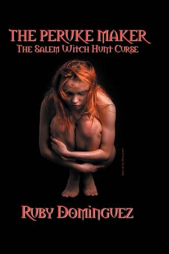 9781432738884: THE PERUKE MAKER: The Salem Witch Hunt Curse
