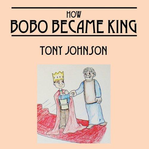 How Bobo Became King: Tony Johnson