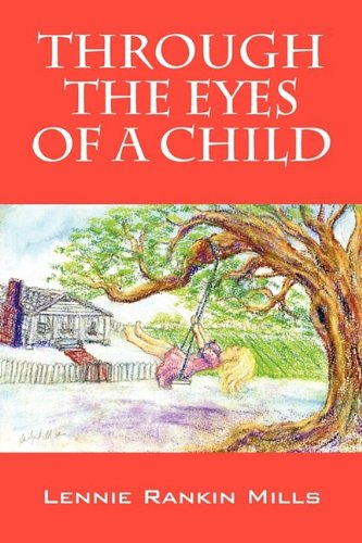 9781432740801: Through the Eyes of a Child