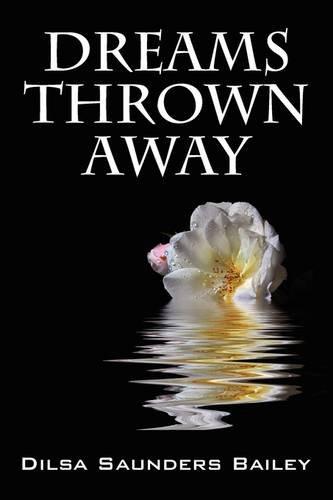 9781432742225: Dreams Thrown Away