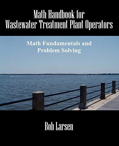 9781432742454: Math Handbook for Wastewater Treatment Plant Operators: Math Fundamentals and Problem Solving