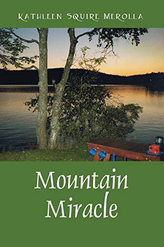 9781432742553: Mountain Miracle