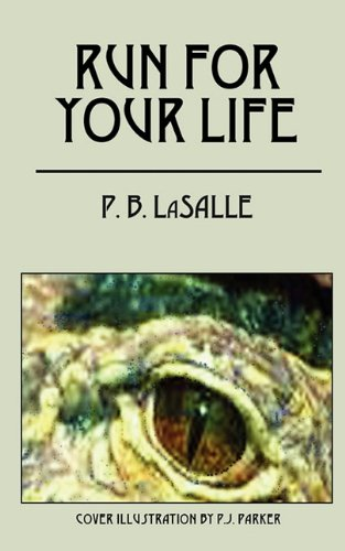 Run for Your Life: Lasalle, P. B.