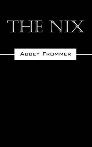 9781432742775: The Nix