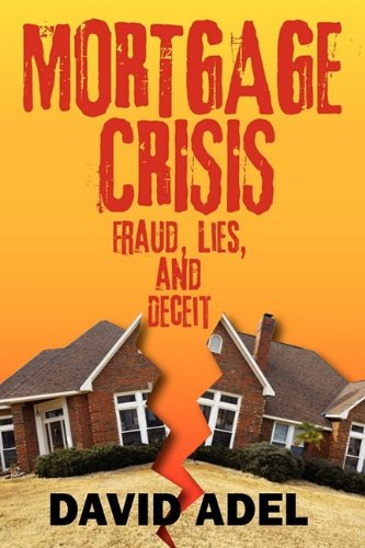 9781432743352: Mortgage Crisis: Fraud, Lies, and Deceit