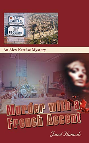 Murder with a French Accent: Janet Hannah